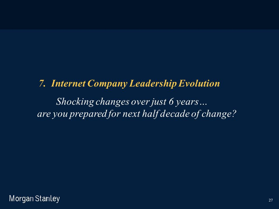 7. Internet Company Leadership Evolution