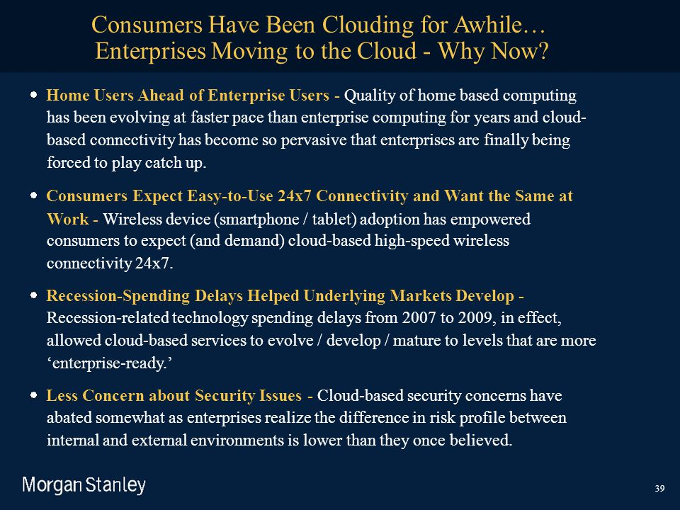Consumers Have Been Clouding for Awhile…