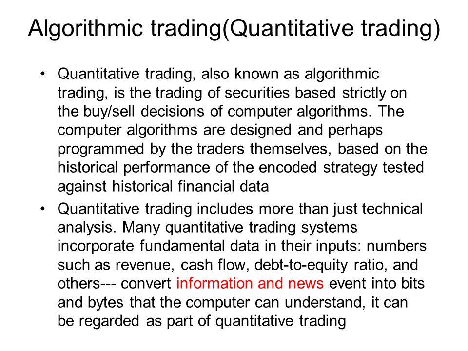 Algorithmic trading(Quantitative trading)