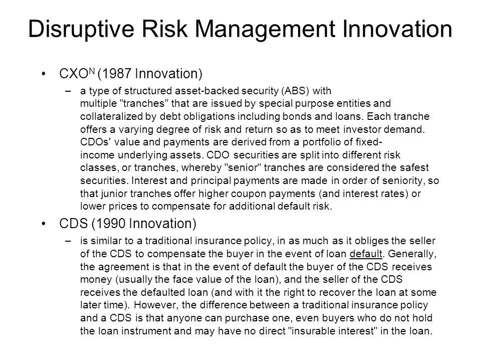 Disruptive Risk Management Innovation