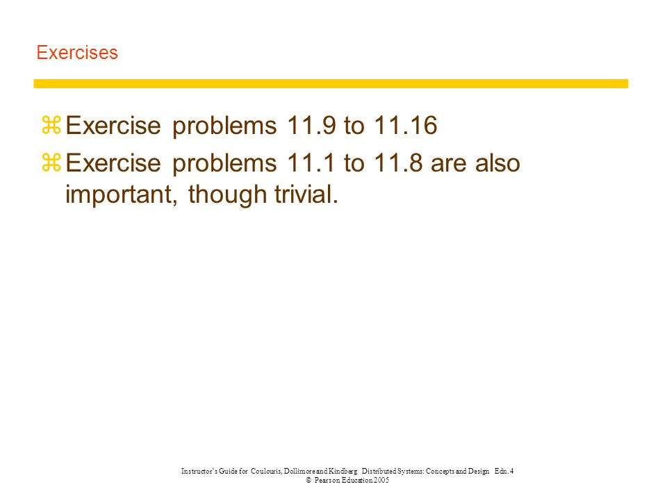 Exercise problems 11.1 to 11.8 are also important, though trivial.