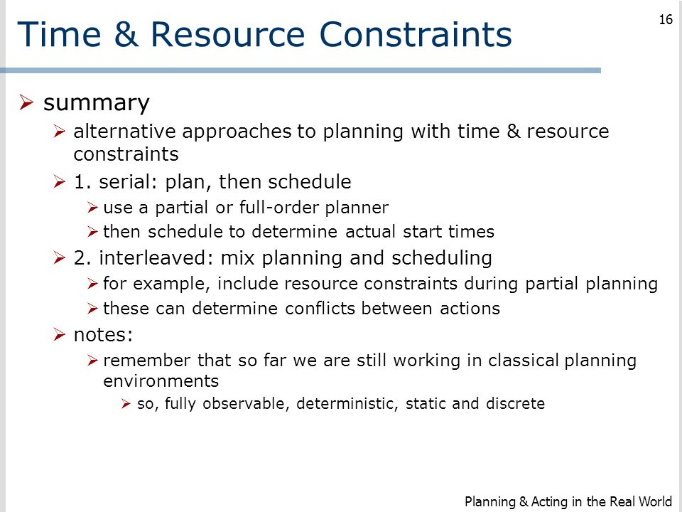 Time & Resource Constraints