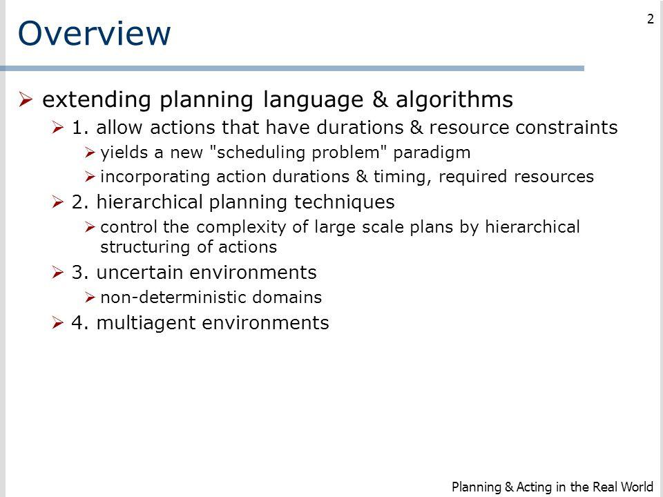 Overview extending planning language & algorithms