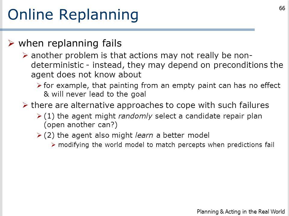 Online Replanning when replanning fails