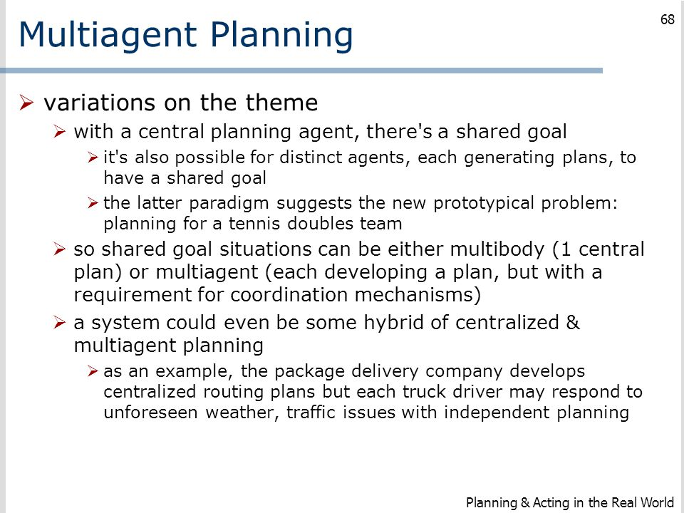 Multiagent Planning variations on the theme