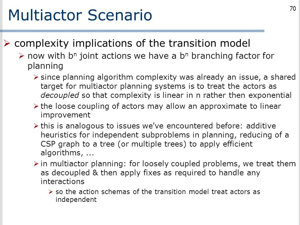 Multiactor Scenario complexity implications of the transition model
