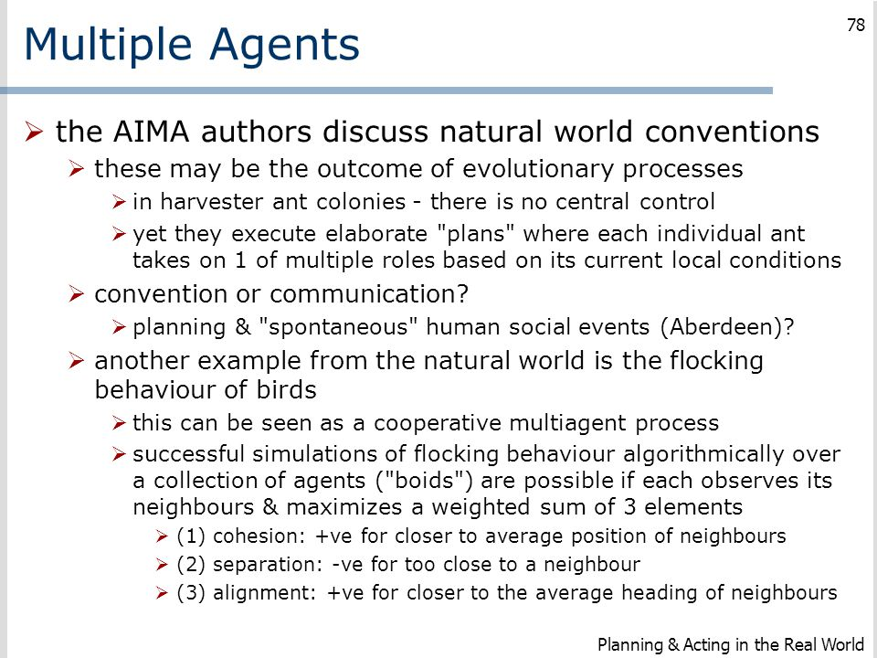 Multiple Agents the AIMA authors discuss natural world conventions