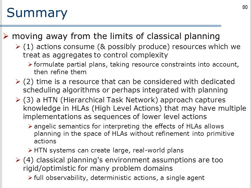 Summary moving away from the limits of classical planning