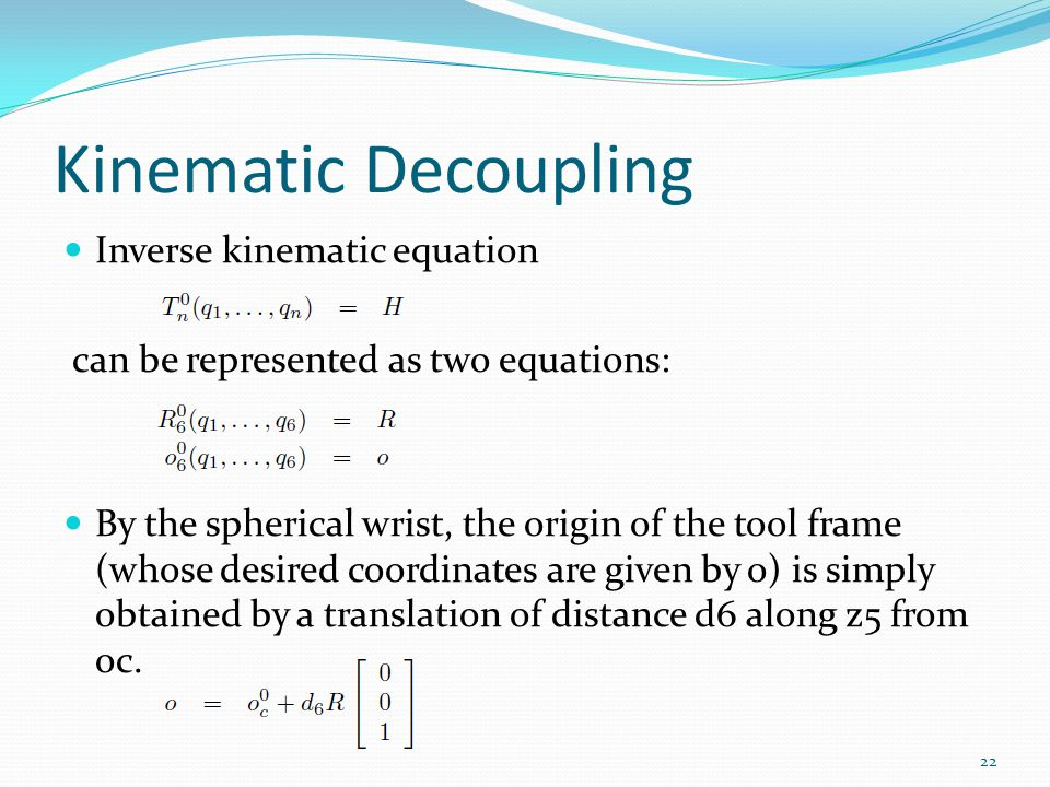 Kinematic Decoupling Inverse kinematic equation