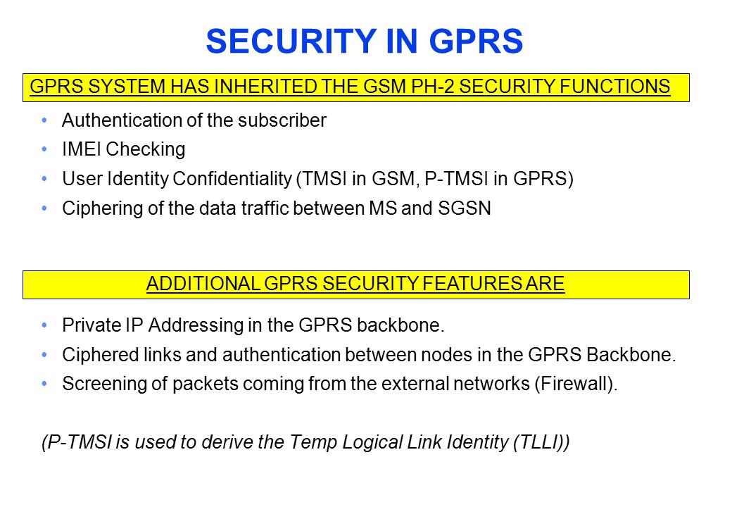 ADDITIONAL GPRS SECURITY FEATURES ARE