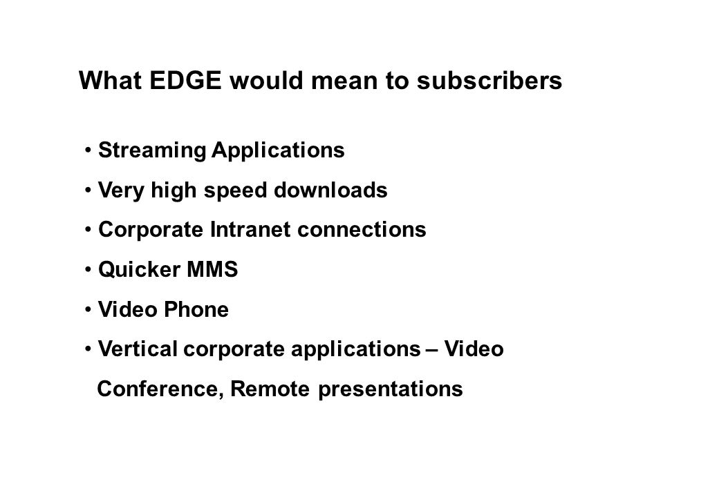 What EDGE would mean to subscribers