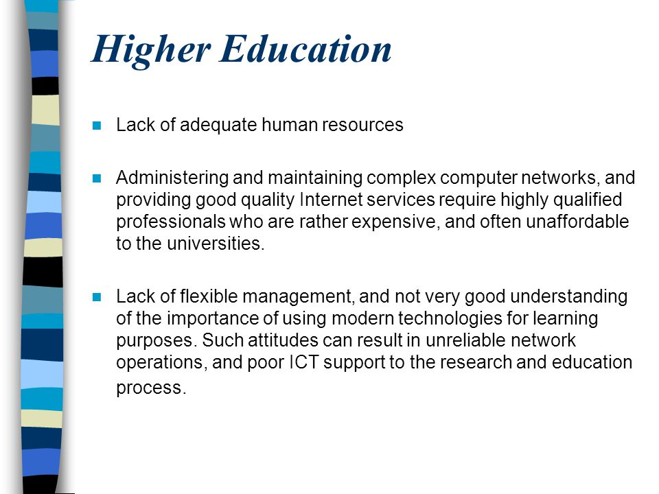 Higher Education Lack of adequate human resources