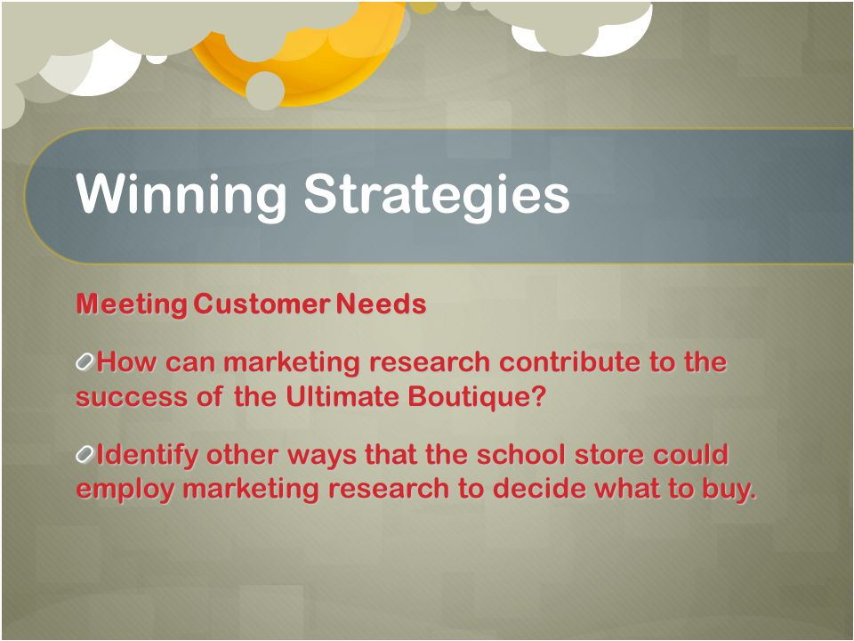 Winning Strategies Meeting Customer Needs