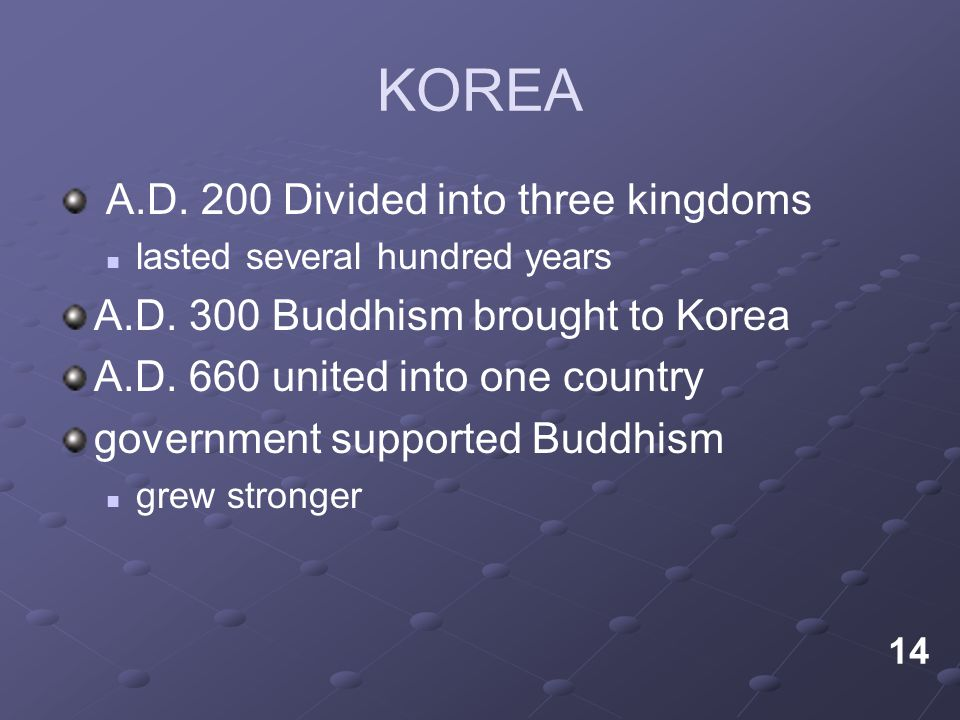KOREA A.D. 200 Divided into three kingdoms