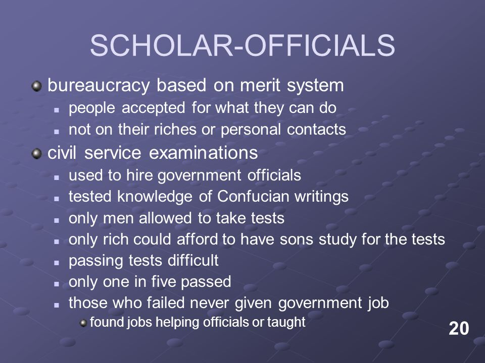 SCHOLAR-OFFICIALS bureaucracy based on merit system