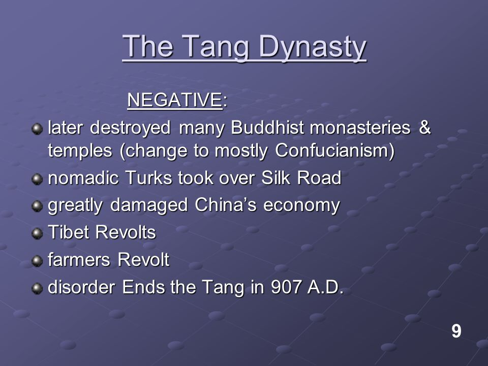 The Tang Dynasty NEGATIVE:
