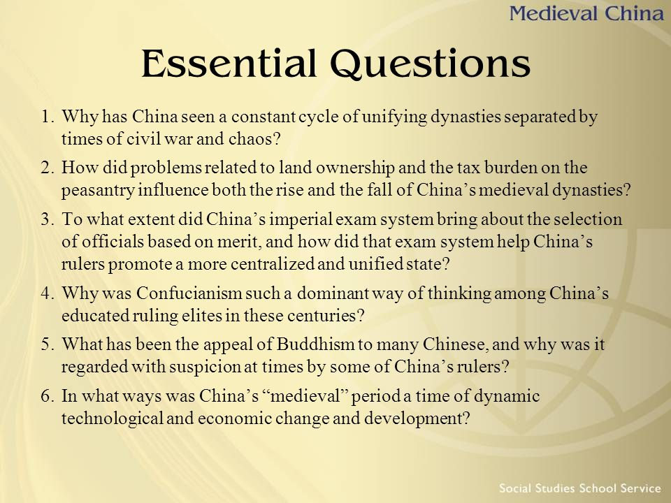 Essential Questions Why has China seen a constant cycle of unifying dynasties separated by times of civil war and chaos