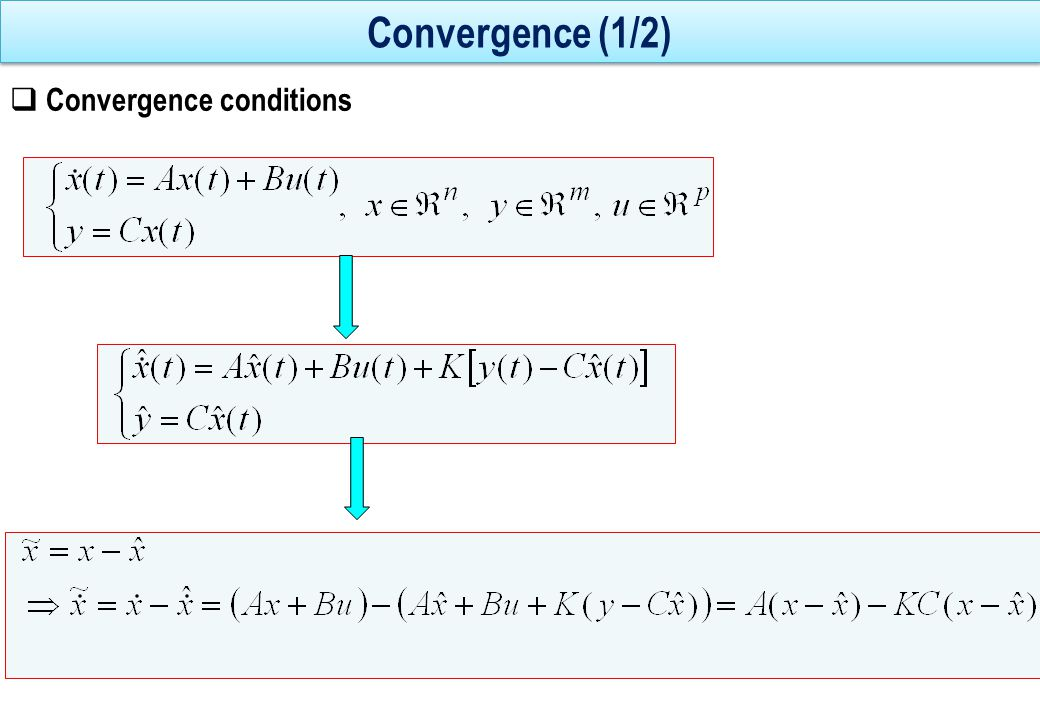 Convergence (1/2) Convergence conditions