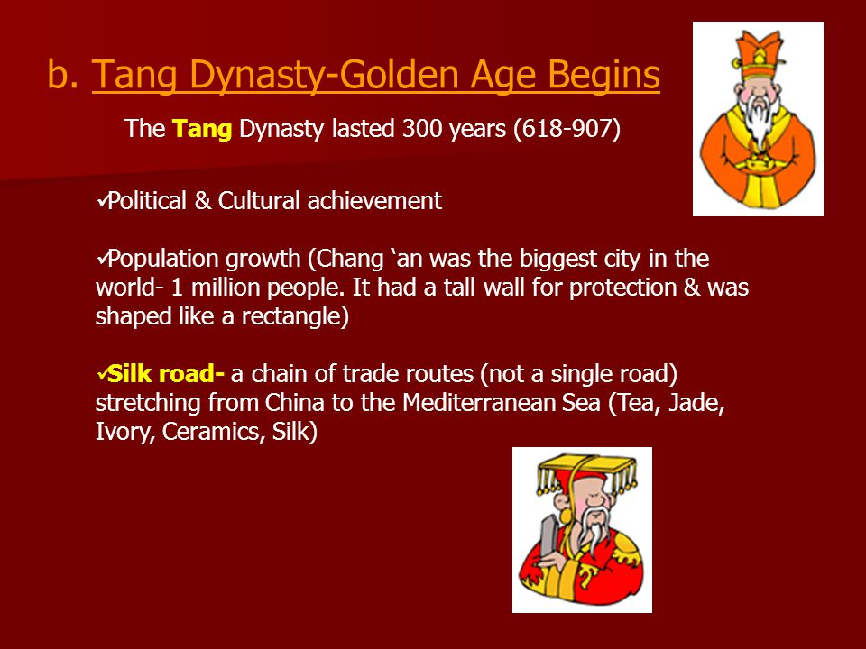 b. Tang Dynasty-Golden Age Begins
