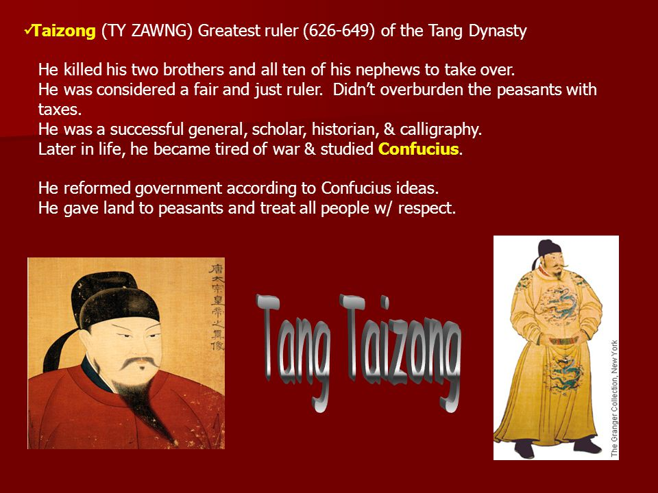 Taizong (TY ZAWNG) Greatest ruler (626-649) of the Tang Dynasty