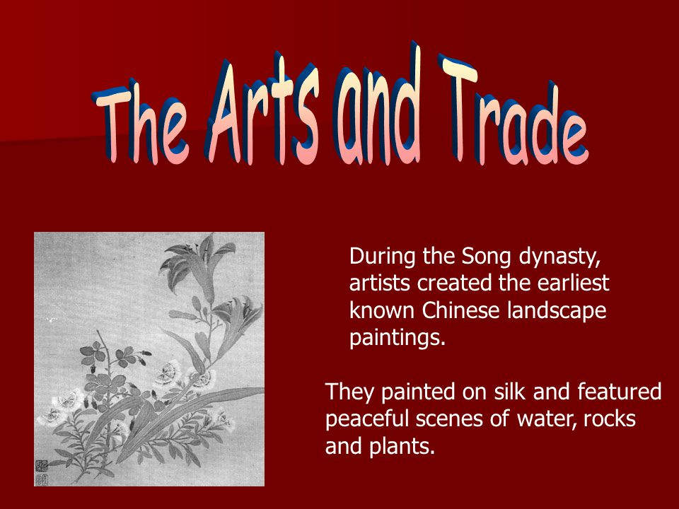 The Arts and Trade During the Song dynasty,