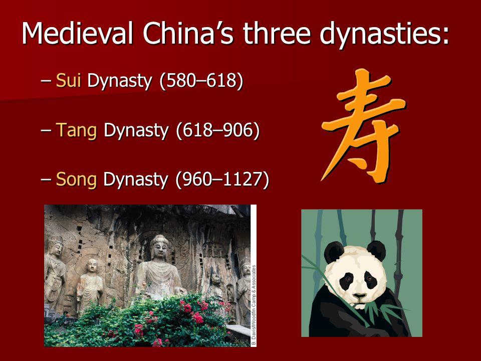 Medieval China's three dynasties: