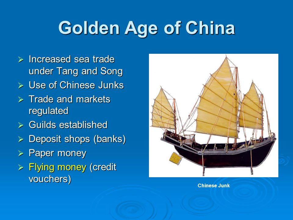 Golden Age of China Increased sea trade under Tang and Song