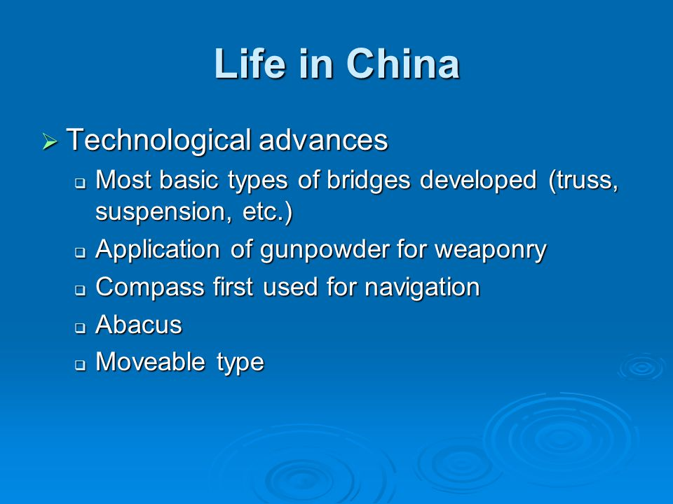 Life in China Technological advances