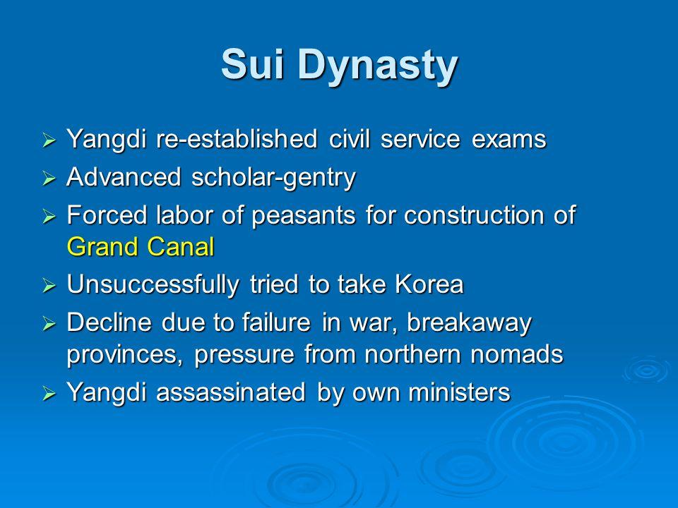 Sui Dynasty Yangdi re-established civil service exams