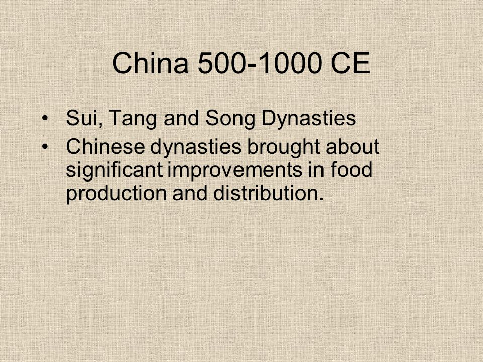 China 500-1000 CE Sui, Tang and Song Dynasties
