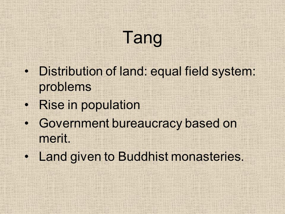 Tang Distribution of land: equal field system: problems