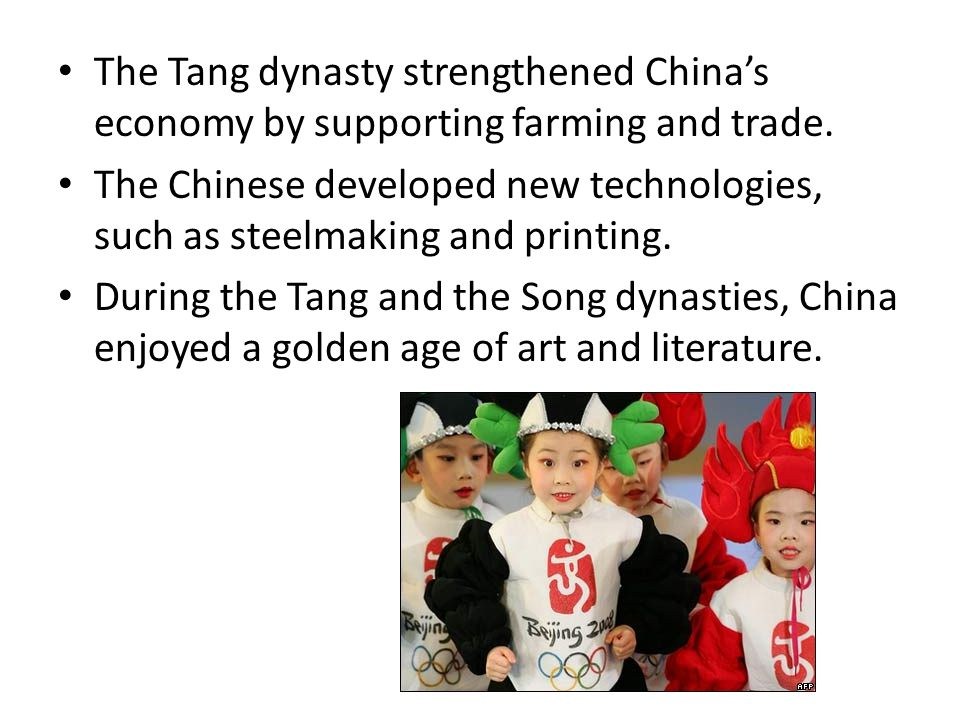 The Tang dynasty strengthened China's economy by supporting farming and trade.