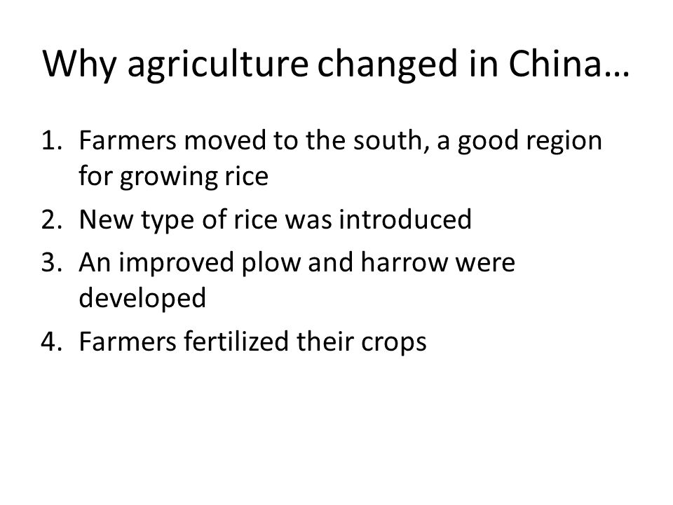 Why agriculture changed in China…
