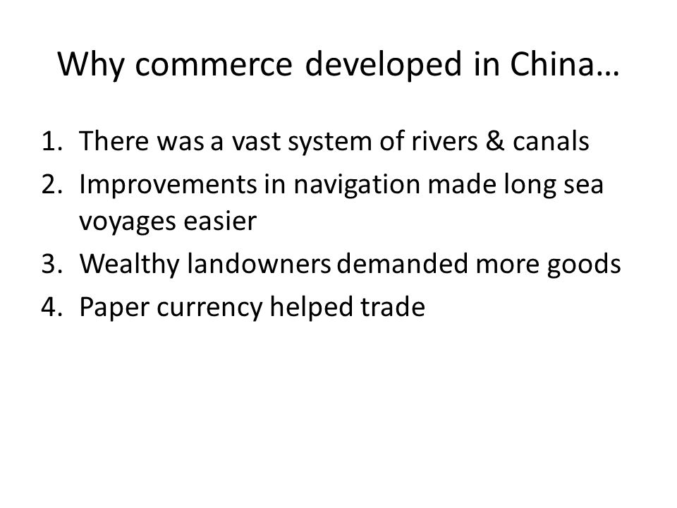 Why commerce developed in China…