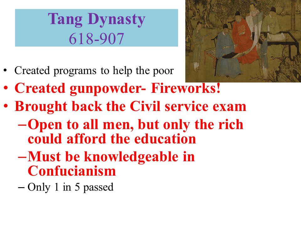 Tang Dynasty 618-907 Created gunpowder- Fireworks!