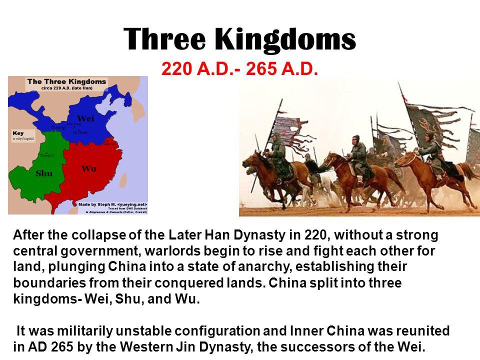 Three Kingdoms 220 A.D.- 265 A.D.