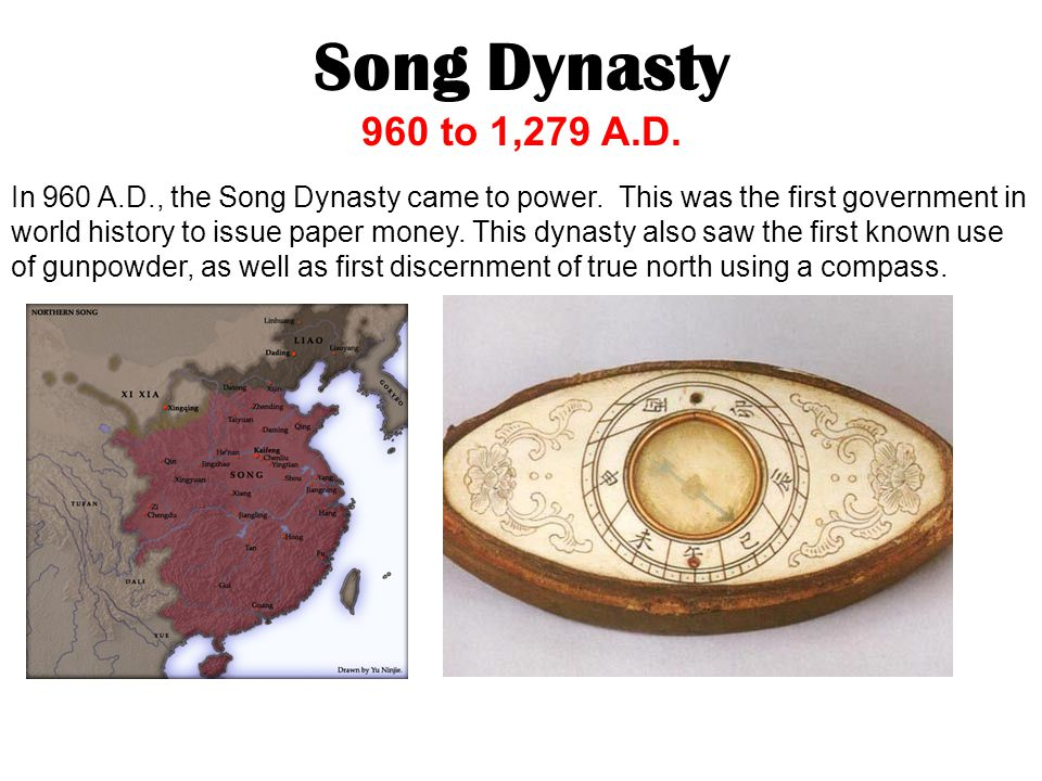 Song Dynasty 960 to 1,279 A.D.