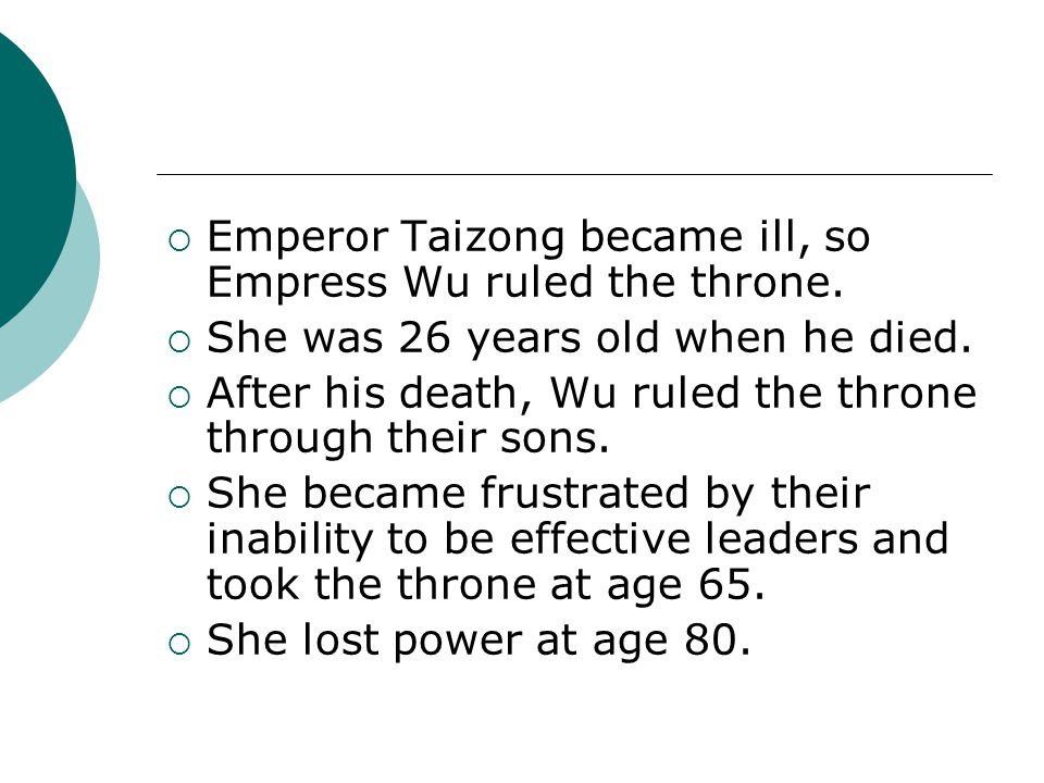 Emperor Taizong became ill, so Empress Wu ruled the throne.