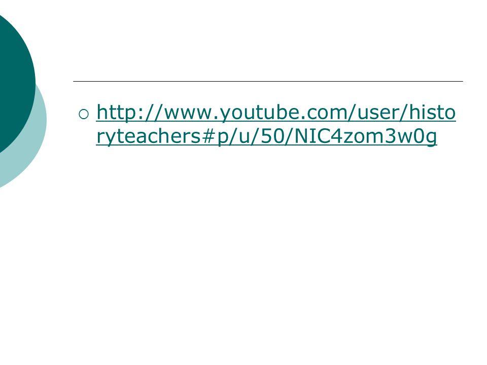 http://www.youtube.com/user/historyteachers#p/u/50/NIC4zom3w0g