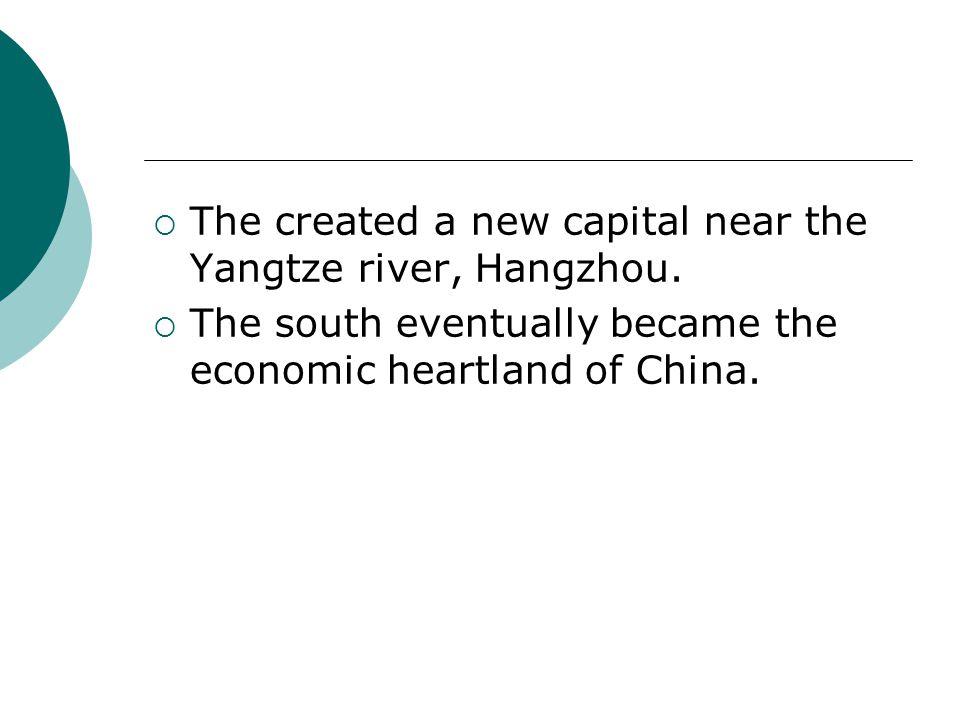 The created a new capital near the Yangtze river, Hangzhou.