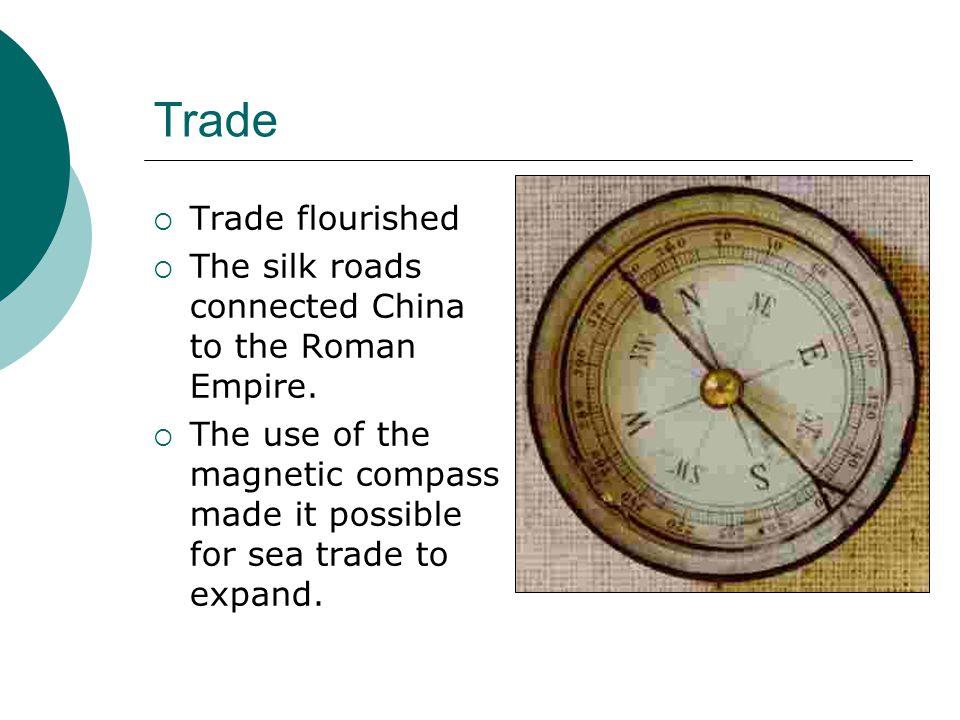 Trade Trade flourished