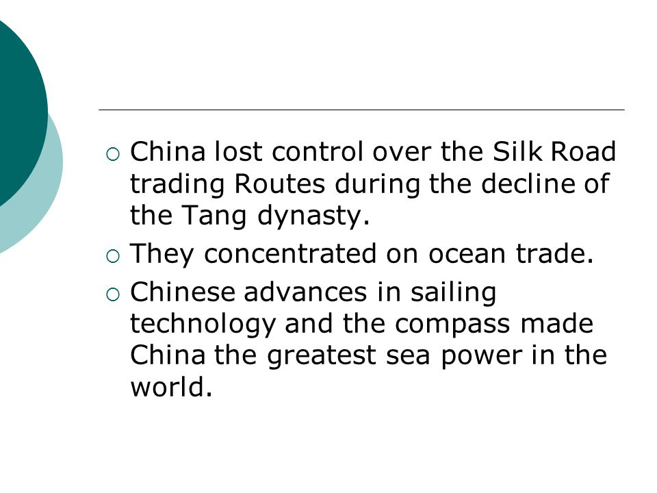 China lost control over the Silk Road trading Routes during the decline of the Tang dynasty.