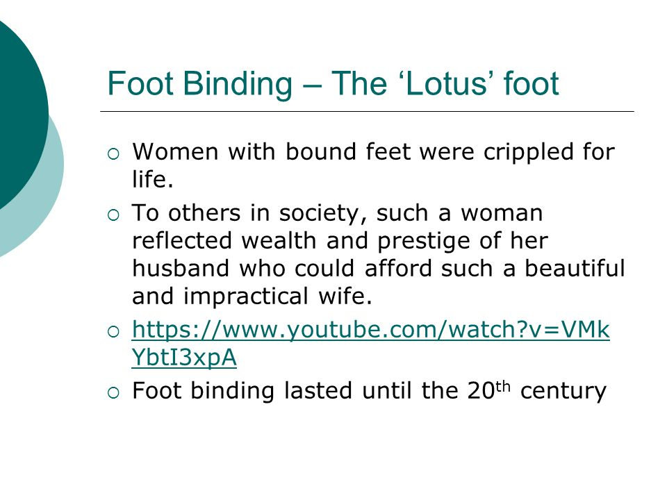 Foot Binding – The 'Lotus' foot