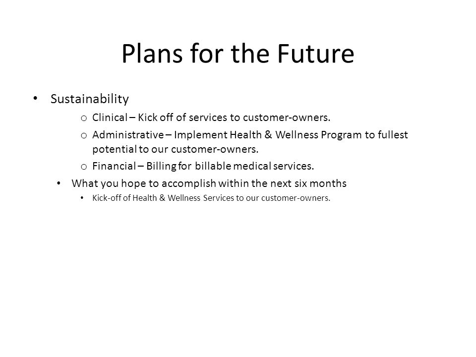 Plans for the Future Sustainability
