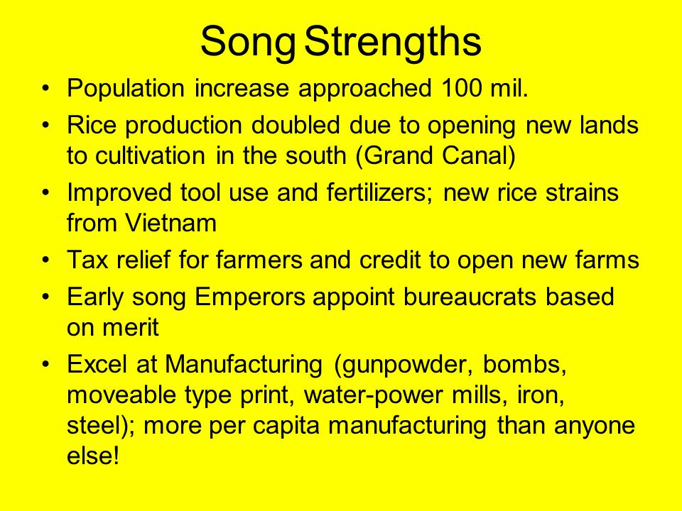 Song Strengths Population increase approached 100 mil.