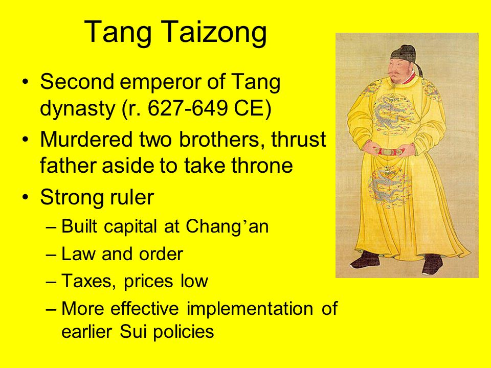 Tang Taizong Second emperor of Tang dynasty (r. 627-649 CE)