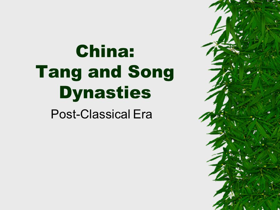 China: Tang and Song Dynasties