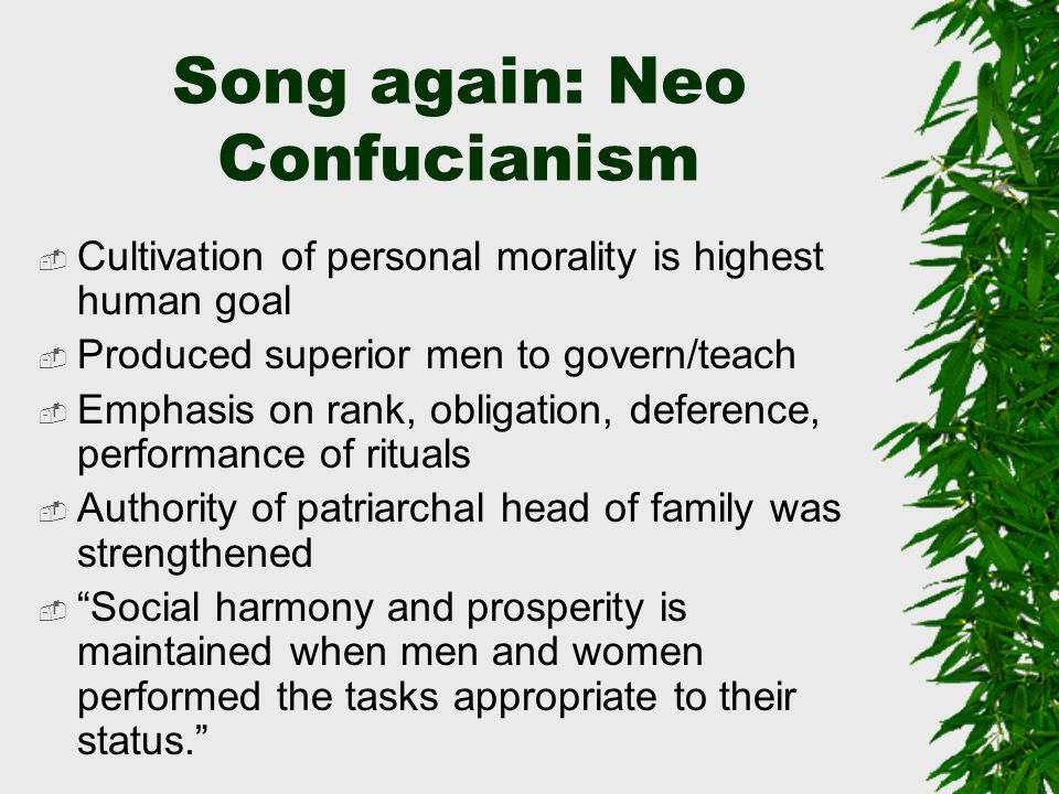 Song again: Neo Confucianism