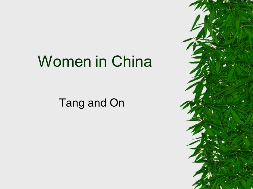 Women in China Tang and On
