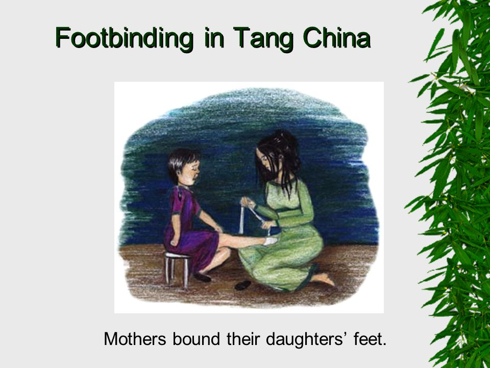 Footbinding in Tang China